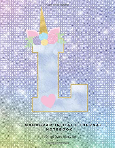 L: Monogram Initial L Journal Notebook for Unicorn Believers