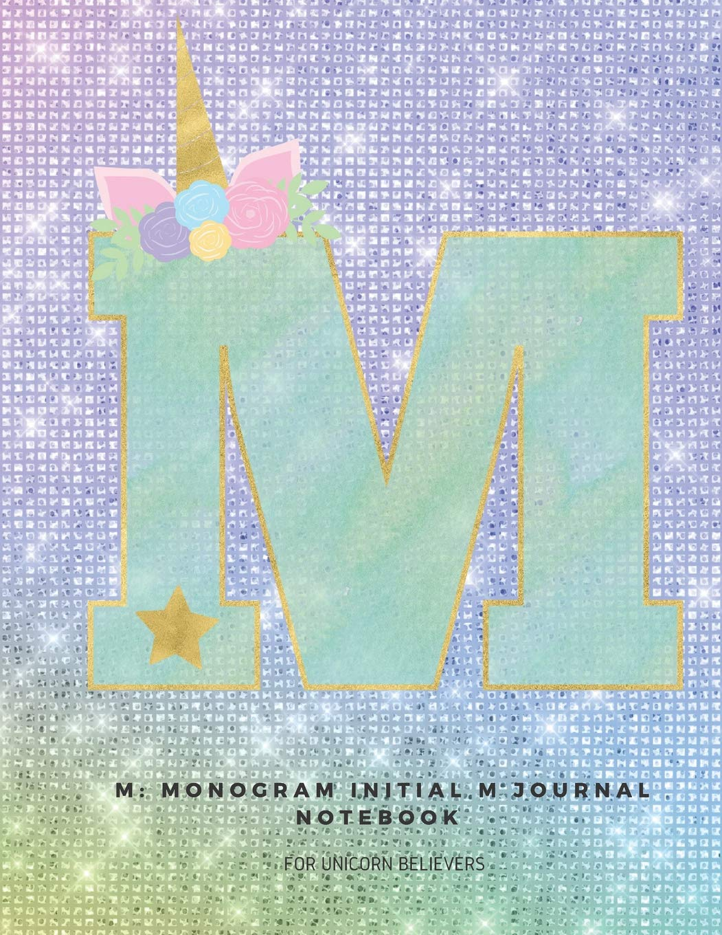M: Monogram Initial M Journal Notebook for Unicorn Believers