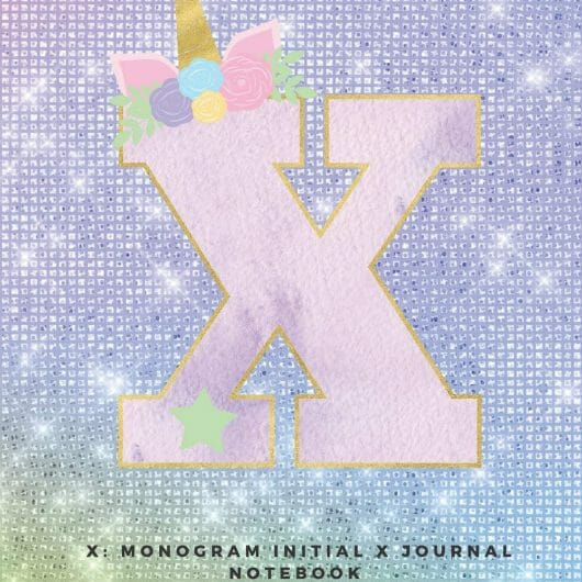 X: Monogram Initial X Journal Notebook for Unicorn Believers