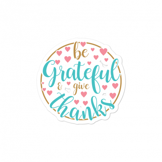 Motivational Gratitude Quotes Planner, Journal and Laptop Stickers