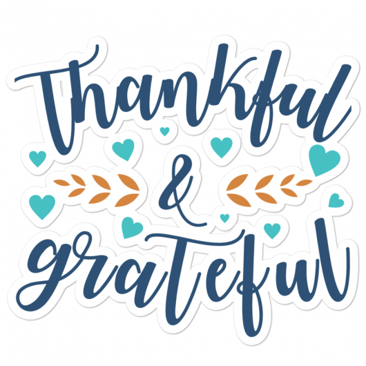 Thankful And Grateful Bubble-Free Planner, Journal and Laptop Stickers