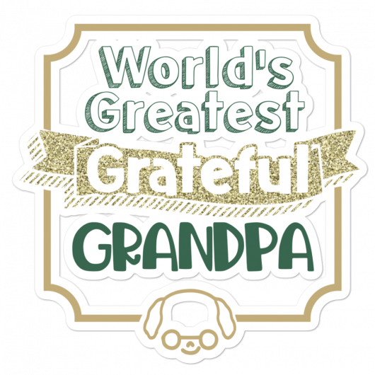 World's Greatest Grateful Grandpa Bubble-Free Planner, Journal and Laptop Stickers