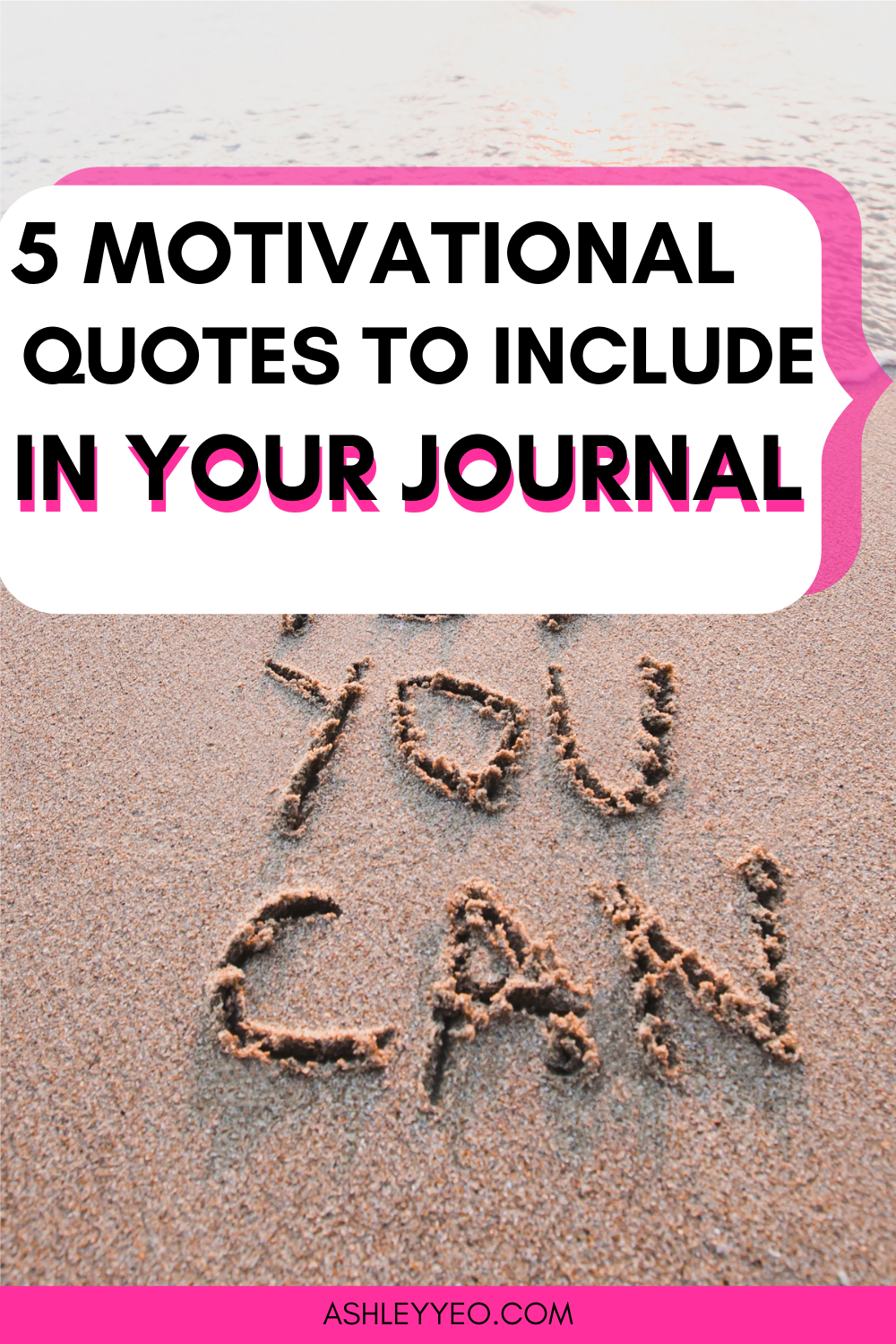 Five Motivational Quotes to Include in Your Journal