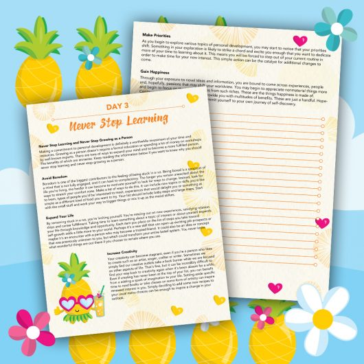 Pineapple Journal Pages - 30 Positivity And Self-Growth Lessons For Girl Power Halo of Happiness – Day 3 Printable Journal Pages - Never Stop Learning and Never Stop Growing - Members Only