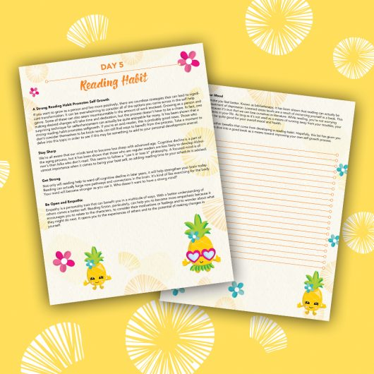 Pineapple Journal Pages - 30 Positivity And Self-Growth Lessons For Girl Power Halo of Happiness – Day 5 Printable Journal Pages - A Strong Reading Habit Promotes Self Growth - Members Only