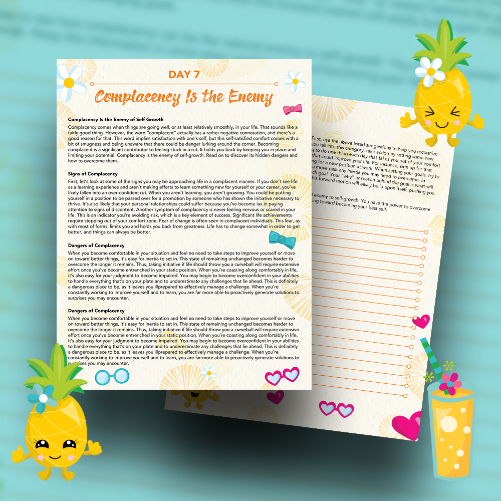 Pineapple Journal Pages - 30 Positivity And Self-Growth Lessons For Girl Power Halo of Happiness – Day 7 Printable Journal Pages - Complacency Is the Enemy of Self Growth - Members Only