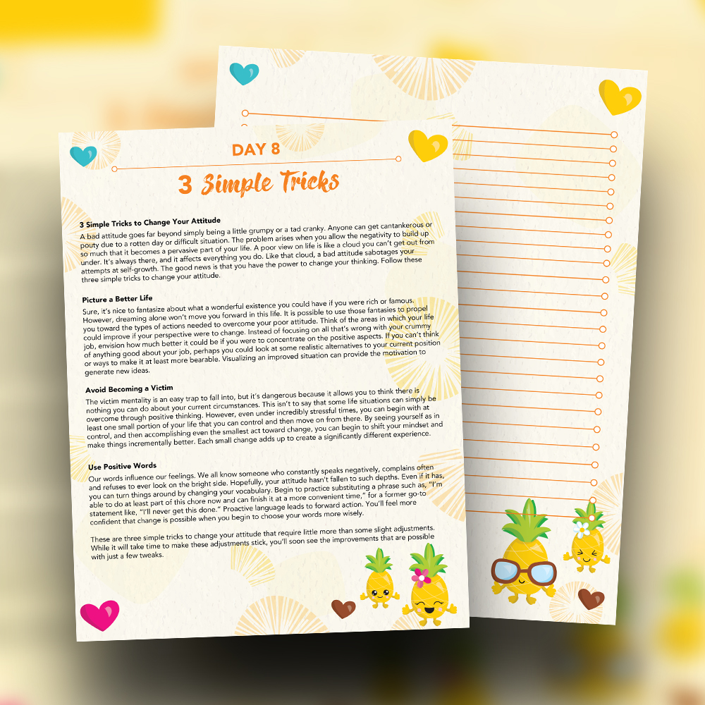 Pineapple Journal Pages - 30 Positivity And Self-Growth Lessons For Girl Power Halo of Happiness – Day 8 Printable Journal Pages - 3 Simple Tricks to Change Your Attitude - Members Only
