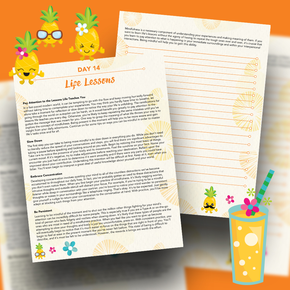 Pineapple Journal Pages - 30 Positivity And Self-Growth Lessons For Girl Power Halo of Happiness – Day 14 Printable Journal Pages - Pay Attention to the Lessons Life Teaches You - Members Only