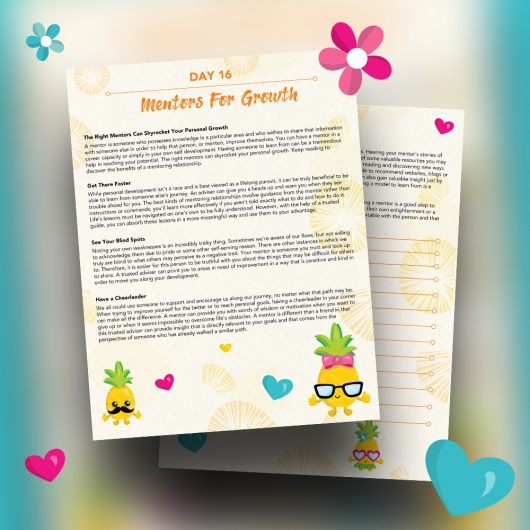 Pineapple Journal Pages - 30 Positivity And Self-Growth Lessons For Girl Power Halo of Happiness – Day 16 Printable Journal Pages - The Right Mentors Can Skyrocket Your Personal Growth - Members Only