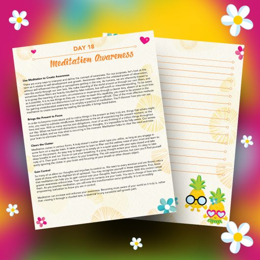 Pineapple Journal Pages - 30 Positivity And Self-Growth Lessons For Girl Power Halo of Happiness – Day 18 Printable Journal Pages - Use Meditation to Create Awareness - Members Only
