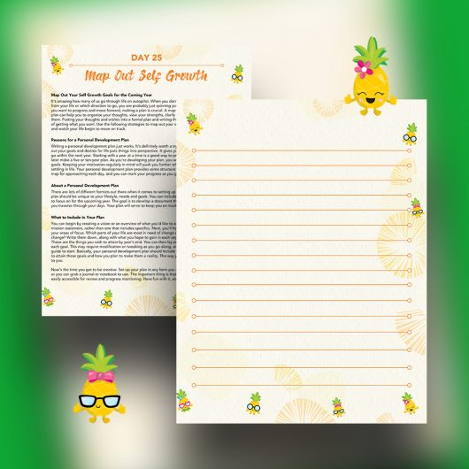 Pineapple Journal Pages - 30 Positivity And Self-Growth Lessons For Girl Power Halo of Happiness – Day 25 Printable Journal Pages - Map Out Your Self Growth Goals for the Coming Year - Members Only