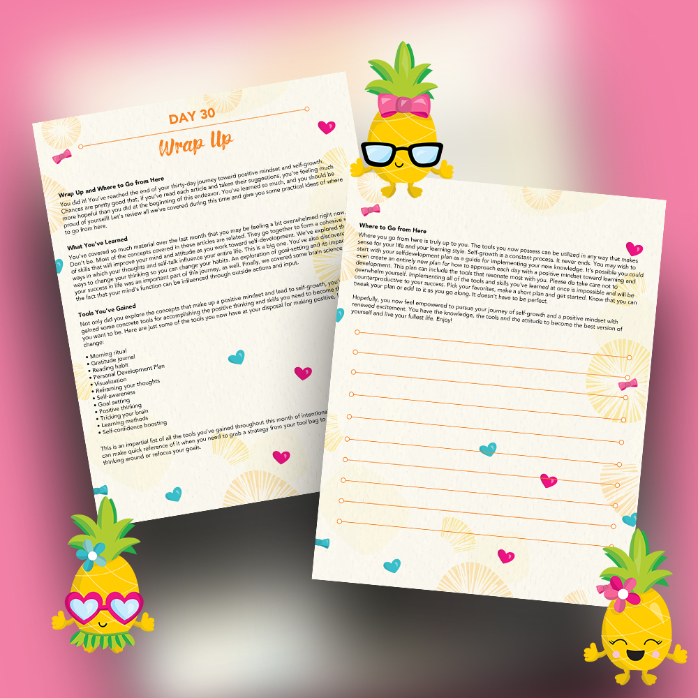 Pineapple Journal Pages - 30 Positivity And Self-Growth Lessons For Girl Power Halo of Happiness – Day 30 Printable Journal Pages - Wrap Up and Where to Go from Here In Your Journey - Members Only