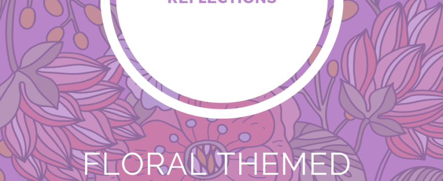 Floral Themed Vintage Style Reflections Journal Printables