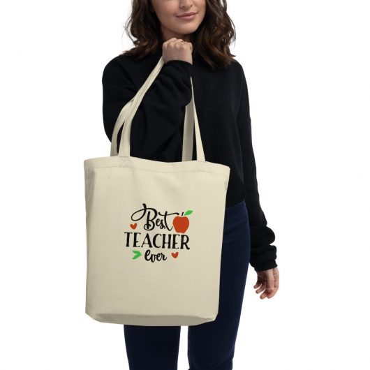 Best Teacher Ever Eco Tote Bag