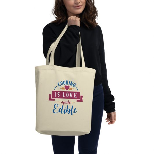 Cooking Is Love Made Edible Eco Tote Bag