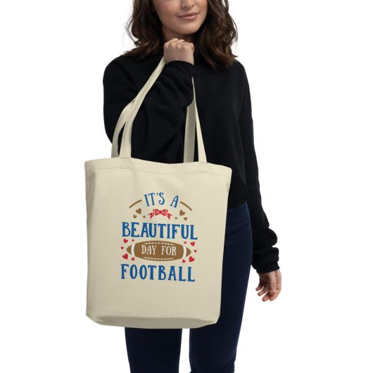 Its A Beautiful Day For Football Design 2 Eco Tote Bag