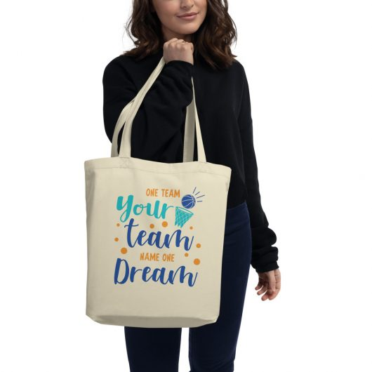 One Team Your Team Name One Dream Eco Tote Bag