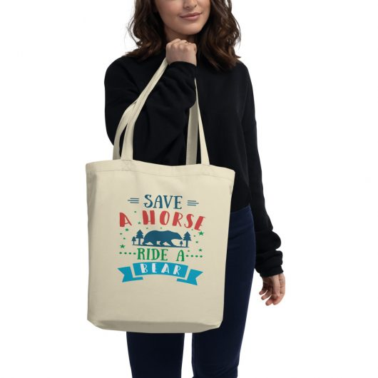 Save A Horse Ride A Bear Eco Tote Bag