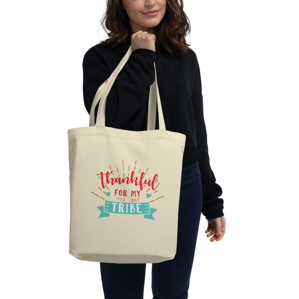 Thankful For My Tribe Eco Tote Bag