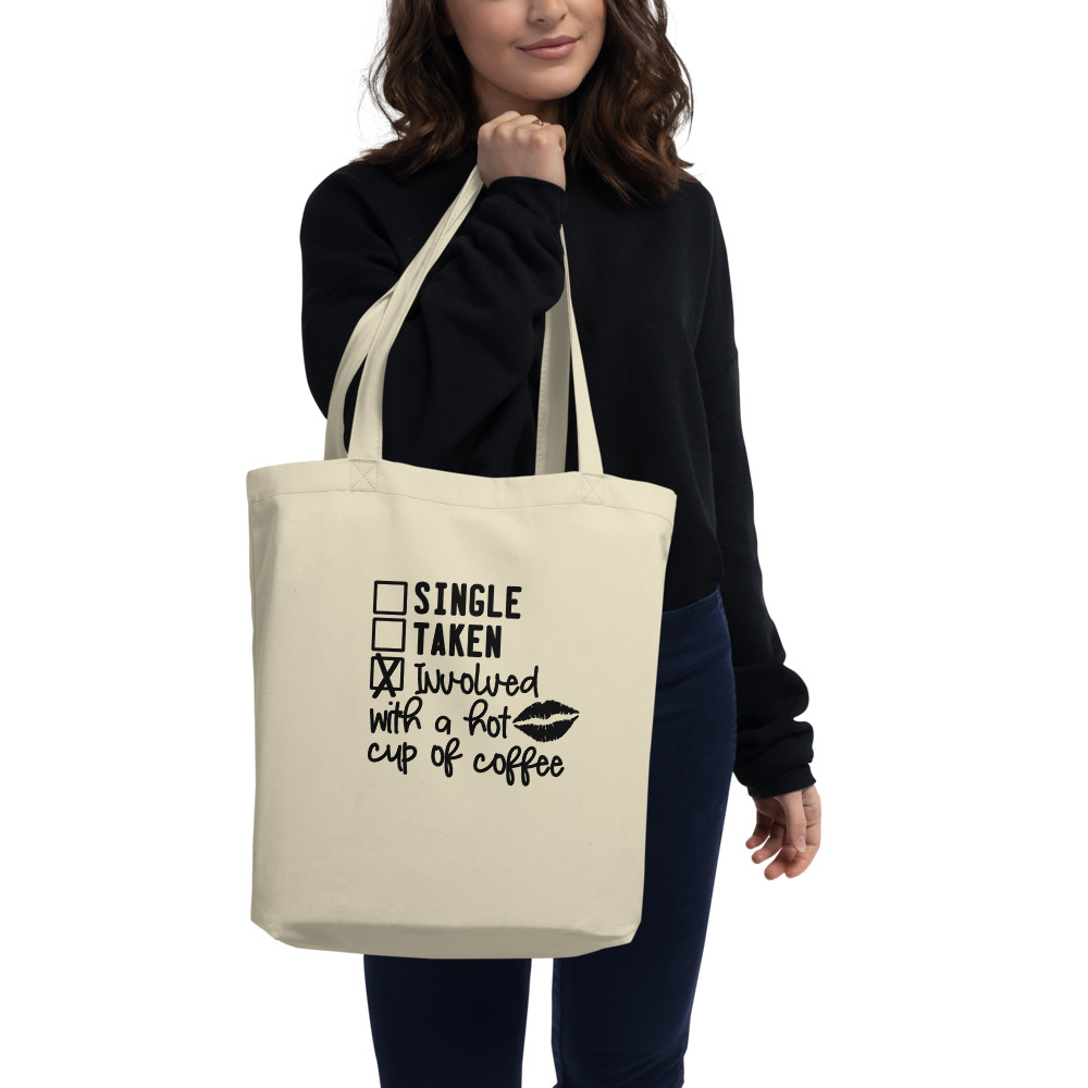 Involved With A Hot Cup Of Coffee Eco Tote Bag