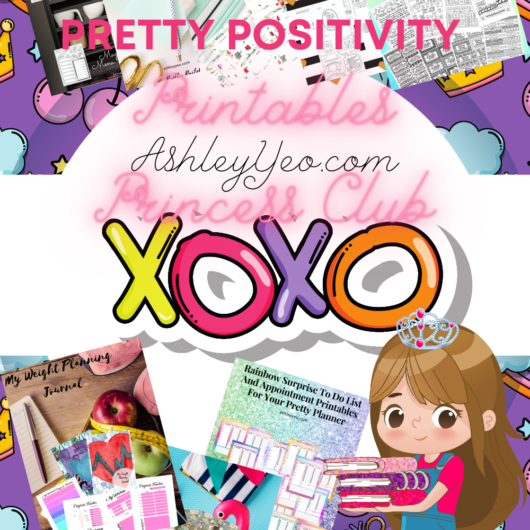 Pretty Positivity Printables Princess Club Bonuses