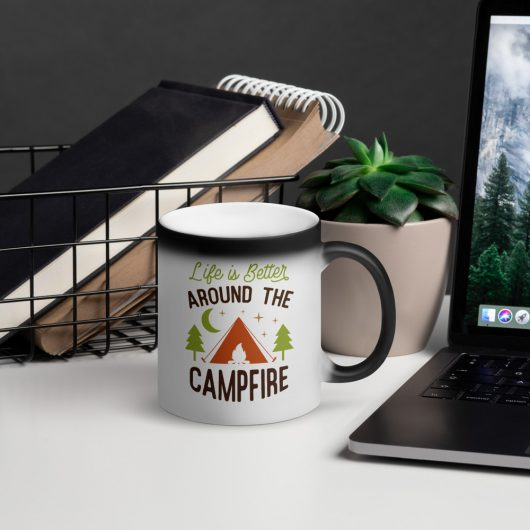 Life Is Better Around The Campfire Matte Black Magic Mug