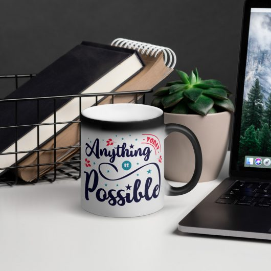 Today Anything Is Possible Matte Black Magic Mug