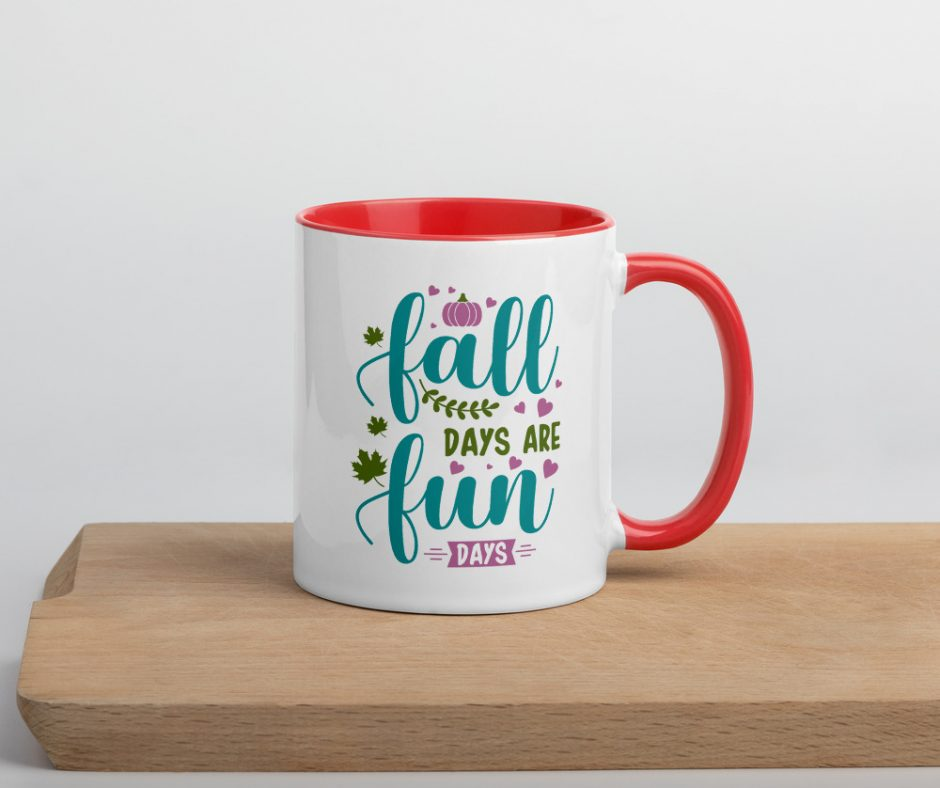 Fall Days Are Fun Days Mug with Color Inside