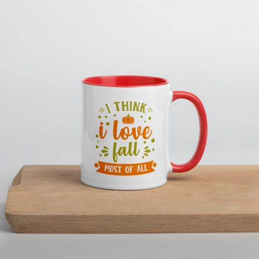I Think I Love Fall Most Of All Mug with Color Inside