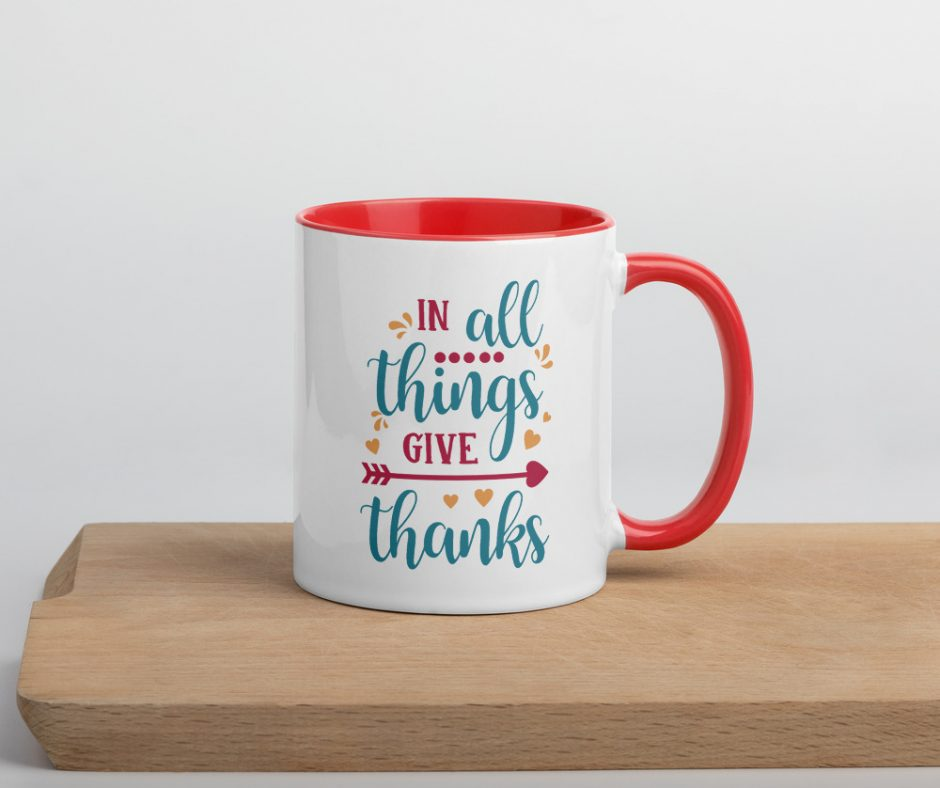 In All Things Give Thanks Mug with Color Inside