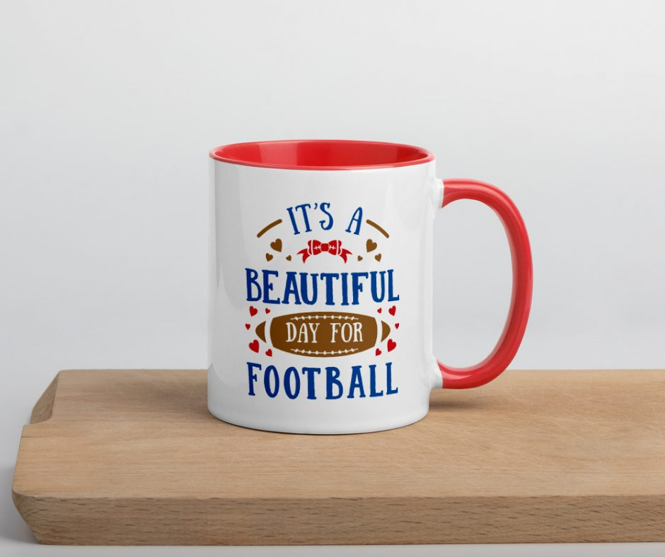 Its A Beautiful Day For Football Design 2 Mug with Color Inside