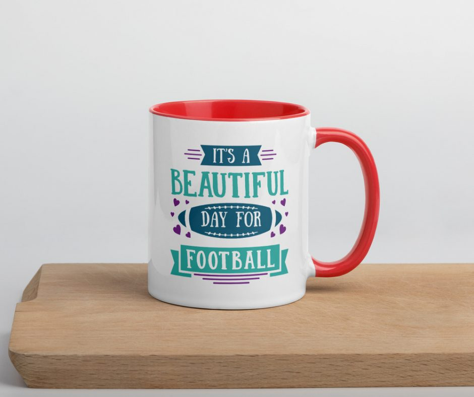 Its A Beautiful Day For Football Mug with Color Inside
