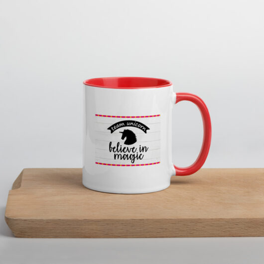 Team Unicorn Believe In Magic Mug with Color Inside