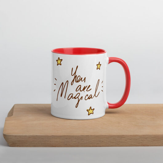 You Are Magical Mug with Color Inside
