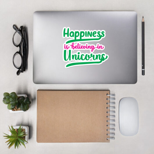 Happiness Is Believing In Unicorns Design 1 Bubble-Free Vinyl Sticker