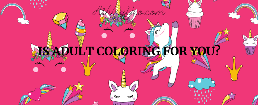 Is Adult Coloring for You?