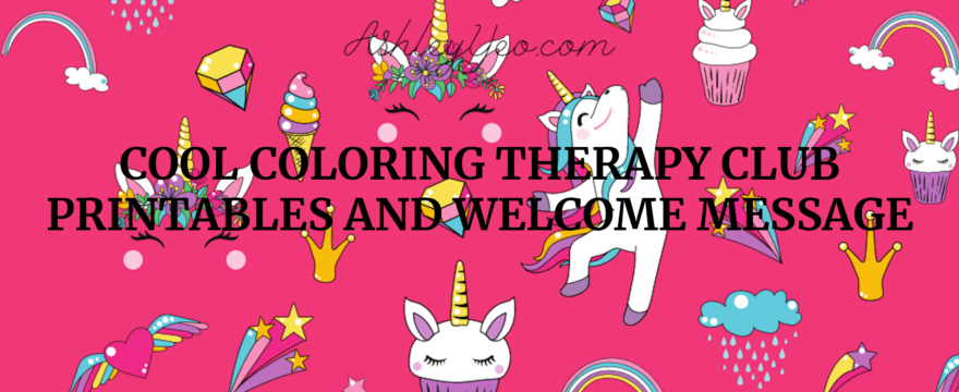 Cool Coloring Therapy Club Printables and Welcome Message