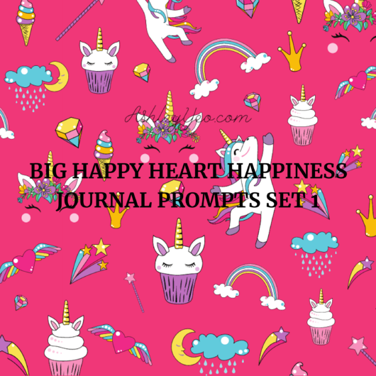 Big Happy Heart Happiness Juicy Journal Prompts Set 1