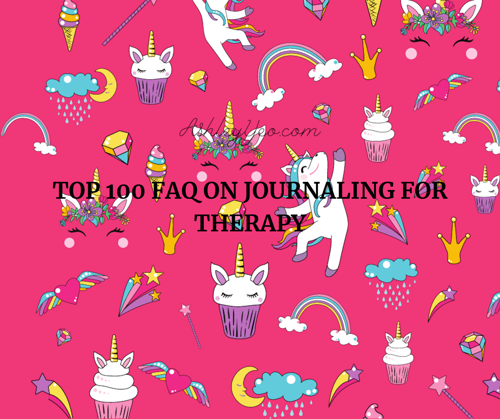 Journaling for Therapy Top 100 FAQ