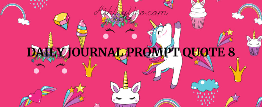 Daily Journal Prompt Quote 8