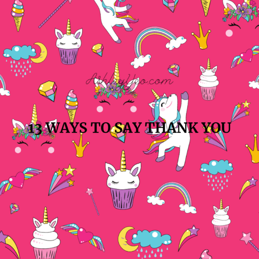 13 Ways to Say Thank You