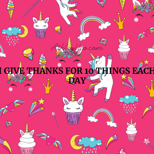 I give thanks for 10 things each day