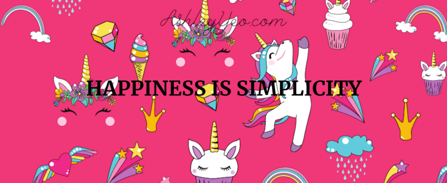 Happiness Is Simplicity