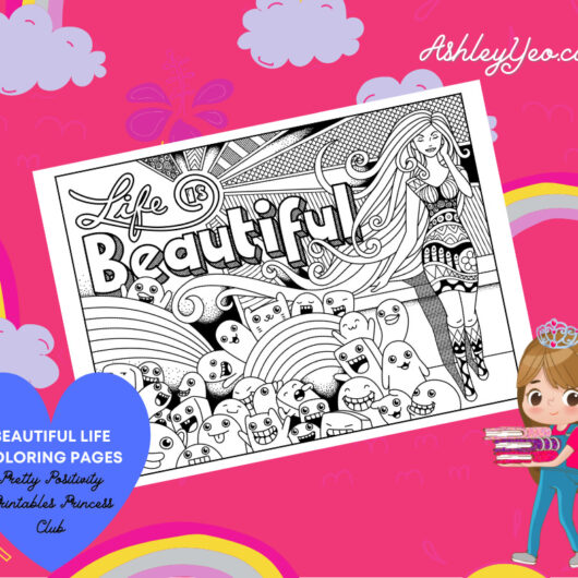 Beautiful Life Coloring Page 6
