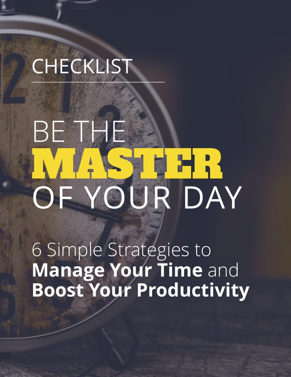 Be the Master of Your Day - Checklist