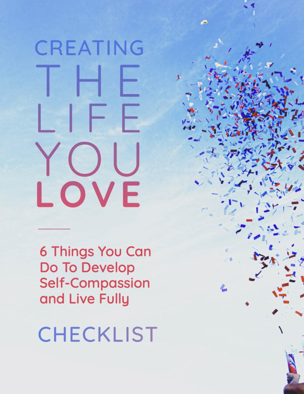 Creating The Life You Love - Checklist