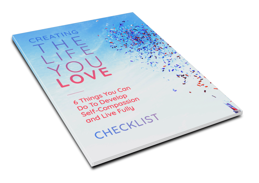 Creating The Life You Love - Checklist - 1