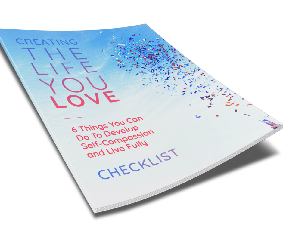 Creating The Life You Love Checklist