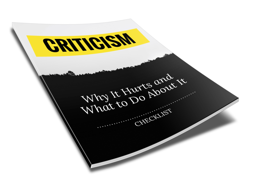 Criticism - Why It Hurts And What To Do About It - Checklist - 2