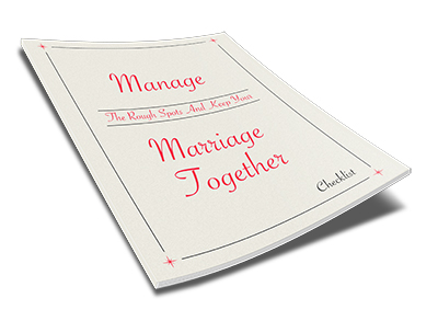 Manage The Rough Spots And Keep Your Marriage Together Checklist